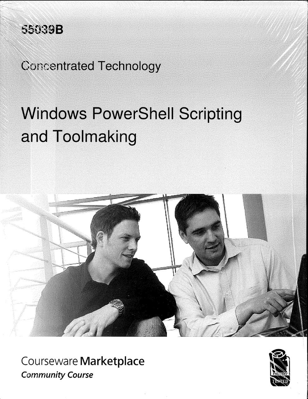 55039B Windows PowerShell Scripting and Toolmaking